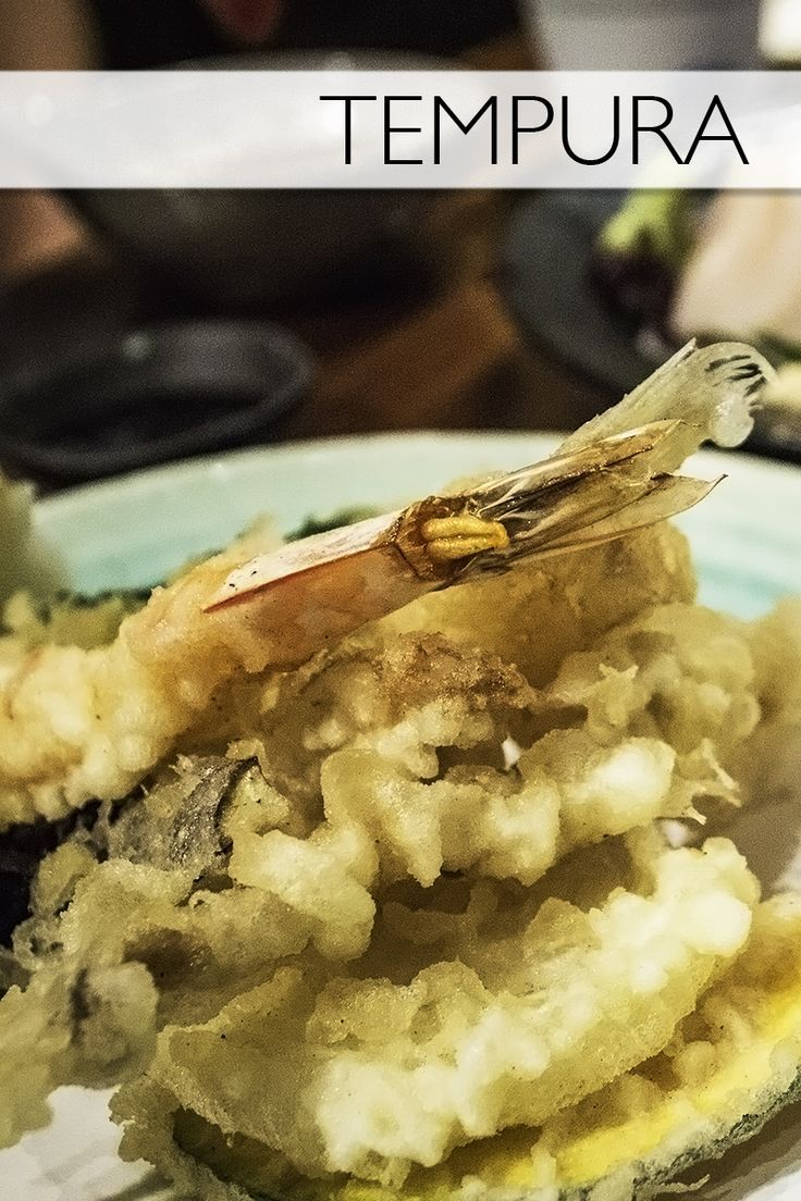 Tempura!Everything you need to know about the Japanese food, tempura.