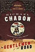 Gentlemen of the Road by Michael Chabon.