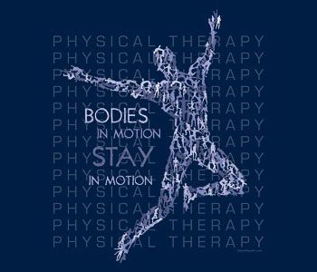 physical therapy designs for shirts | Physical Therapy T-Shirts | WorkPlacePro
