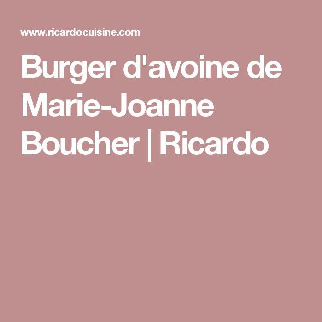 Burger d'avoine de Marie-Joanne Boucher | Ricardo