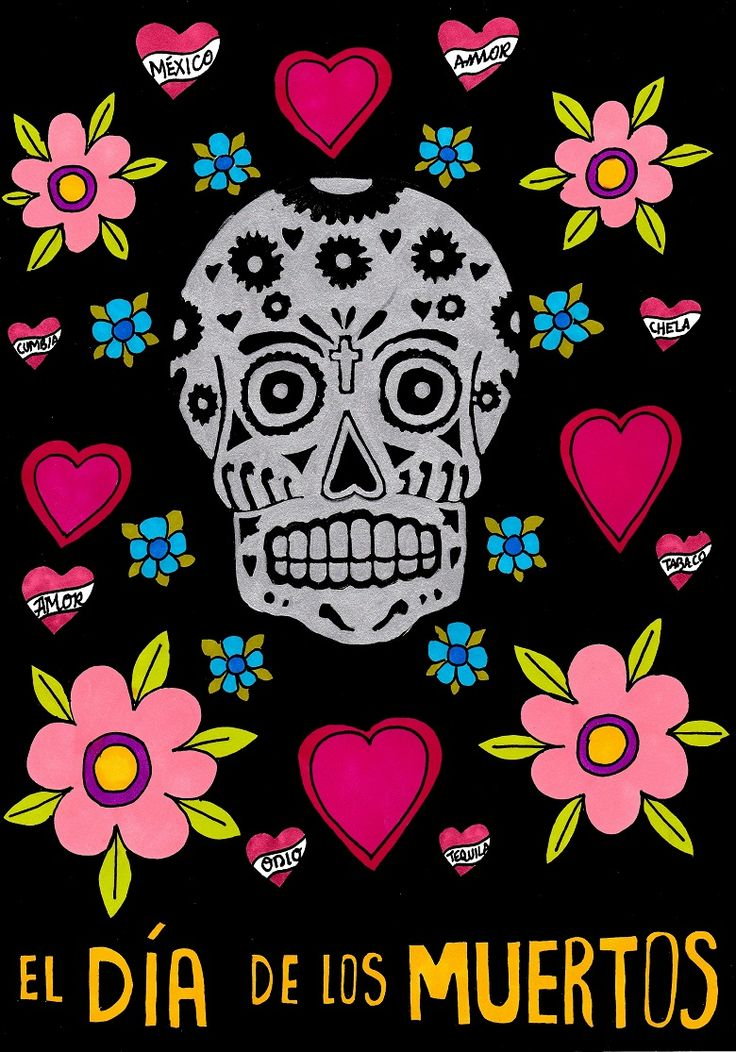 A4 illustration of a skull, titled El Día de los Muertos, inspired by the Mexican Day of the Dead celebrations. The skull is decorated with flowers and a crucifix, using silver metallic and black promarkers. This is set against brightly coloured hearts and flowers on a black background (using promarkers). #illustration #drawing #art #artwork #skull