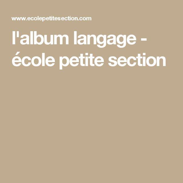 l'album langage - école petite section