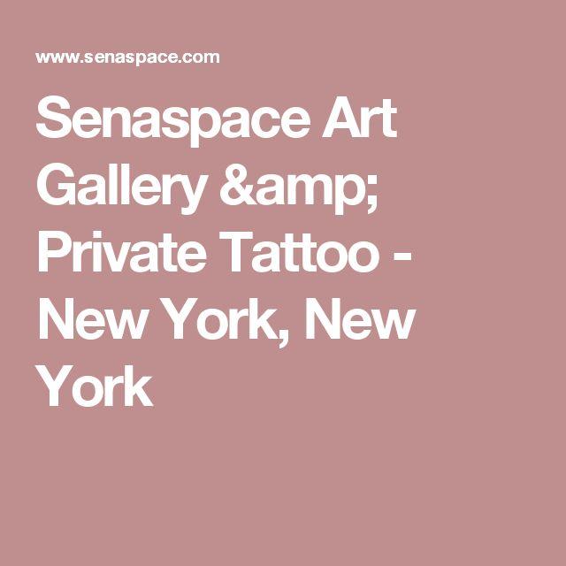 Senaspace Art Gallery & Private Tattoo - New York, New York