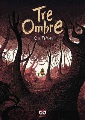 Tre Ombre - Cyril Pedrosa