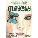 Hidden Earth, Volume 1, Maycly, Parts One, Two & Three (Paperback)By Janet Beasley