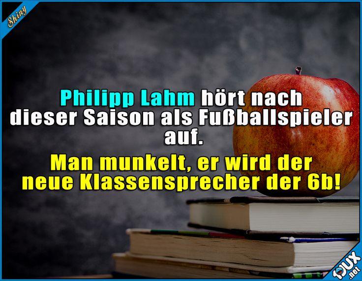 Er wird mir fehlen ^^  Lustige Sprüche und Memes #Humor #Sprüche #lustigeBilder #PhilippLahm #Bundesliga #FCBayern #BayernMünchen #Fußball