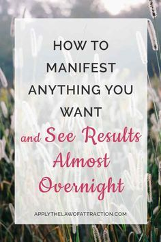 How To Manifest Anything You Want And See Results Almost Overnight. Get insider tips + a free manifesting meditation to get results almost overnight! Speed up the law of attraction.