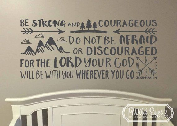 Be brave strong and courageous seek adventure and truth, Explorer Nursery, arrows, mountains,Vinyl wall decal Nursery Joshua 1:9 JOS1V9-0015