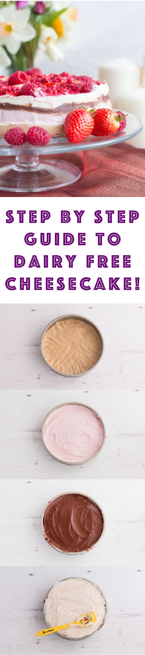 Dairy free cheesecake. Step by step guide to a simple and easy to make vegan and gluten free cheesecake recipe
