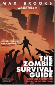 The Zombie Survival Guide af Max Brooks, ISBN 9780715645208