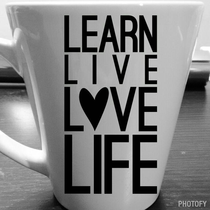 Learn live love life coffee mug