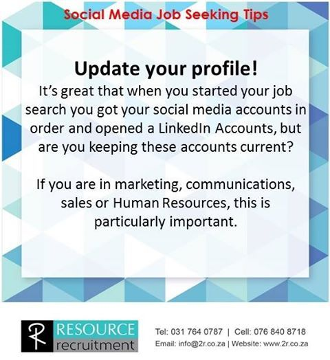 If you decide to use your social media accounts to network, help market you and find your next jobs, then you need to see your social media accounts as an extension of your CV. Always keep it up to date and current. For more Social Media Job Seeking Tips visit our website www.2r.co.za #resourcerecruitment #socialmediaemploymenttips