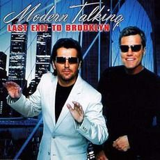 Modern Talking - Last Exit To Brooklyn (2001); Download for $0.6!