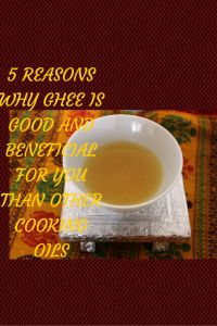 FIND OUT HOW GHEE IS BENIFICIAL AND WHY GHEE IS GOOD AND BENEFICIAL FOR YOU THAN OTHER COOKING OILS | TrendyMundane