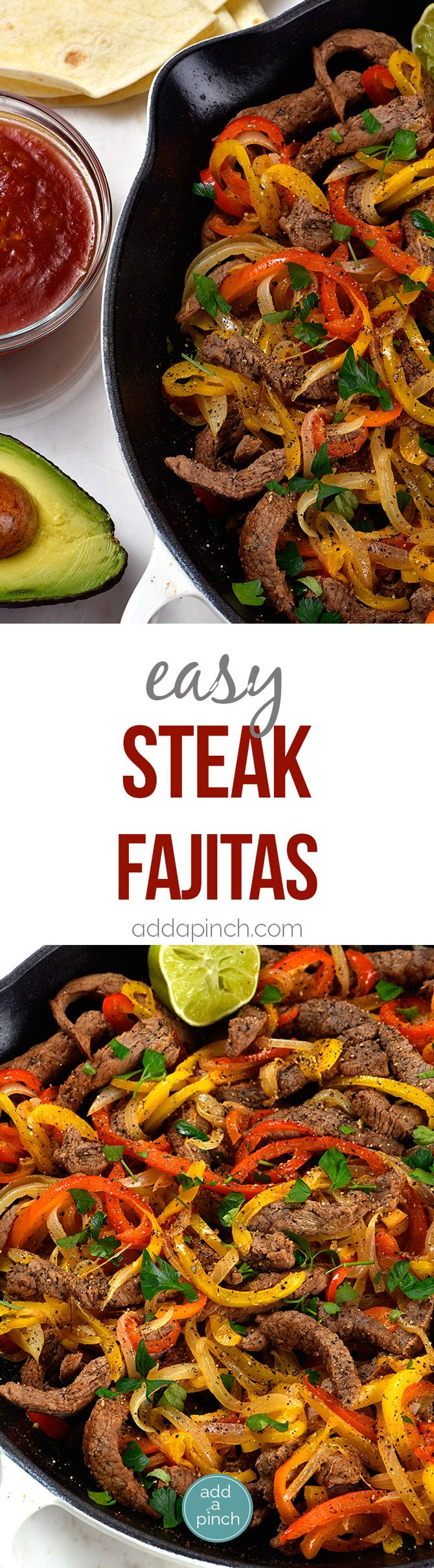 Steak Fajitas Recipe - Steak fajitas make a quick and easy meal perfect for weeknight suppers or weekend celebrations! Made with beef, peppers, onions and served with a stack of warm tortillas and condiments. They are always a favorite! // addapinch.com
