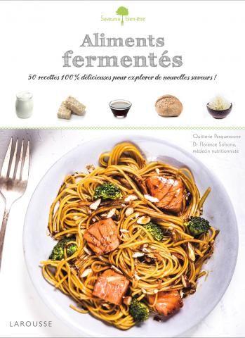 Aliments fermentés | Editions Larousse