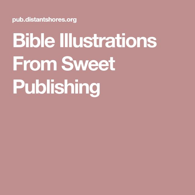 Bible Illustrations From Sweet Publishing