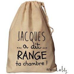 """Baluchon XL """"Jacques a dit Range ta chambre"""""""