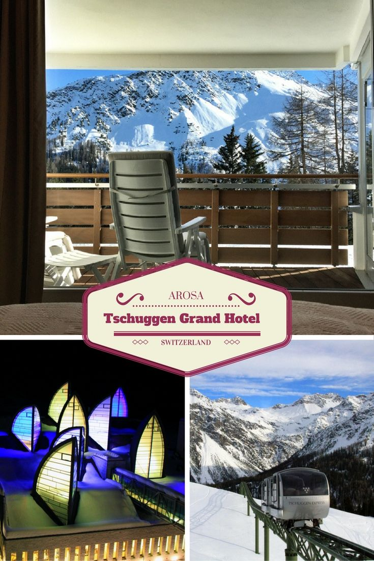Arosa: The Perfect Ski Getaway at the Tschuggen Grand Hotel