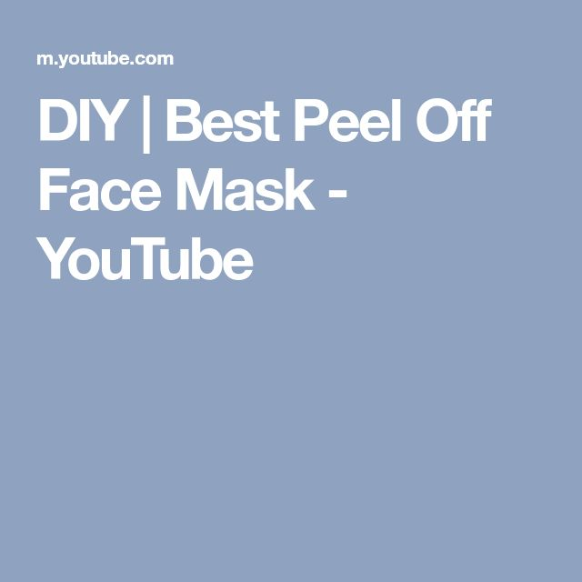 DIY | Best Peel Off Face Mask - YouTube