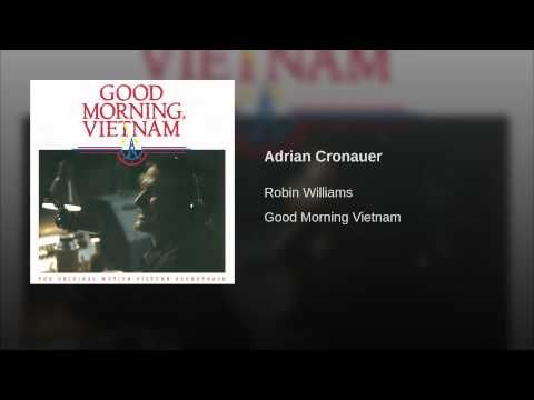 Adrian Cronauer (Pt. 7/Good Morning Vietnam/Soundtrack Version)