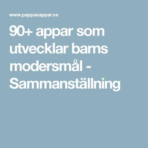 90+ appar som utvecklar barns modersmål - Sammanställning
