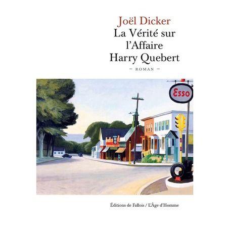 La Verite sur l affaire Harry Quebert de Joel Dicker editions De Fallois- j'ai adoré ce livre! Je l'ai presque lu d'un coup. Intéressant jusqu'á la dernière page