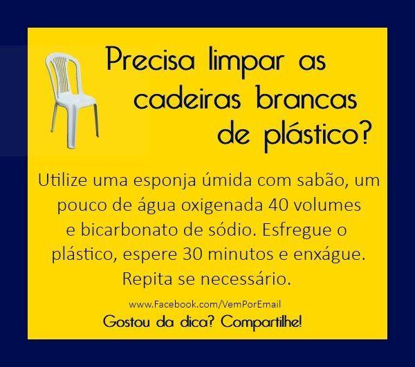precisa limpar as cadeiras brancas de plástico?