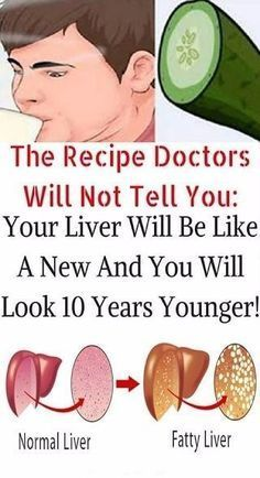 THE RECIPE DOCTORS WILL NOT TELL YOU YOUR LIVER WILL BE LIKE A NEW AND YOU WILL LOOK 10 YEARS YOUNGER