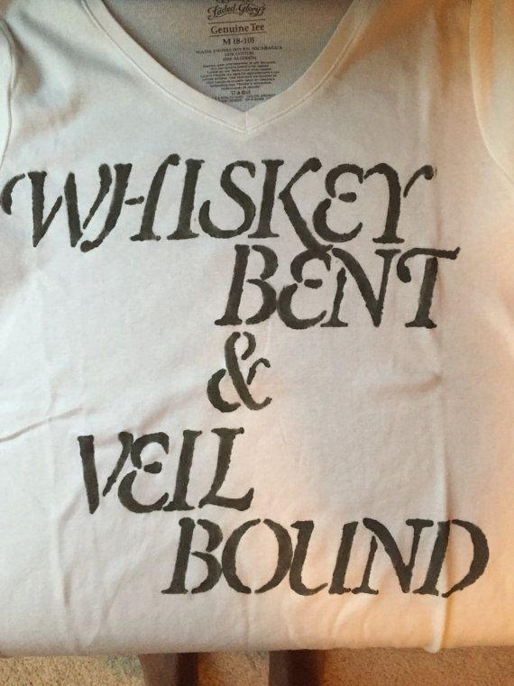 Bachelorette Shirts  Whiskey Bent and Veil Bound by OriginalMonae