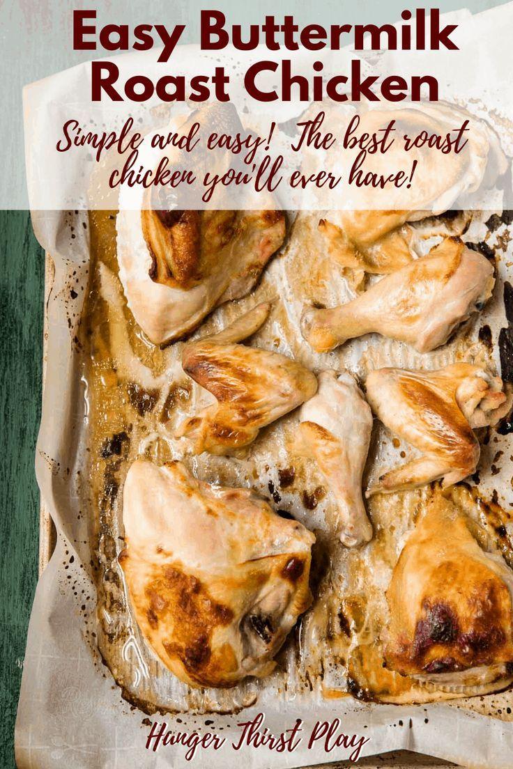 Easy Buttermilk Roast Chicken Recipe In 2020 Roast Chicken Recipes Buttermilk Marinated Chicken Buttermilk Chicken Marinade