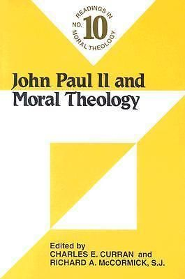 John Paul II AND Modern Theology Readings IN Moral Theology BY Charles E Curra | eBay