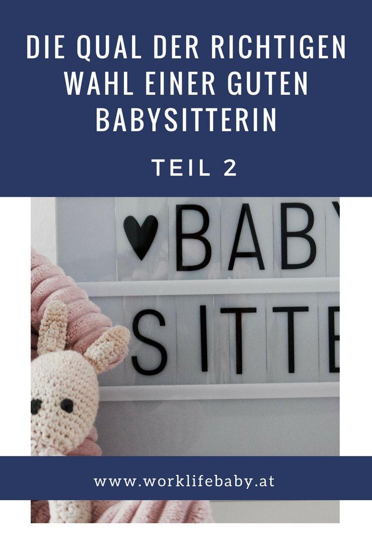 Der 2. Teil unsere Suche nach einer guten Babysitterin.