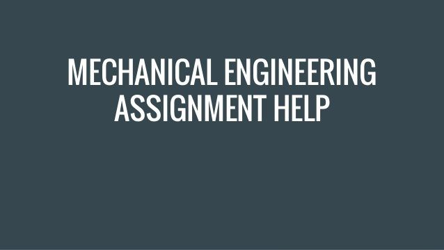 #Mechanical #Assignment #writing #Services Australia Mechanical engineering offers the student a flexible career path. They have many options after completing their studies. They can choose from wide range of fields; the however journey of a mechanical engineering student is not easy.