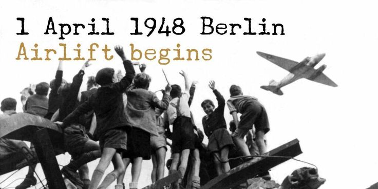 1 April 1948. Berlin Airlift starts