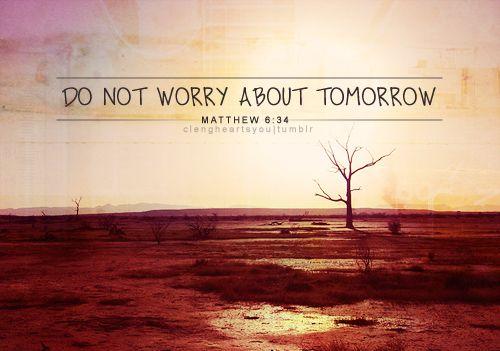 6 34 Agree, Paths Planend, Inspiration, God, Quotes, Bible Truths, Matthew 6 34, Mathew 6 34, Living