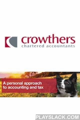 Crowthers Accountants  Android App - playslack.com ,  This powerful new free Finance & Tax App has been developed by the team at Crowthers Accountants to give you key financial and tax information, tools, features and news at your fingertips, 24/7. Th
