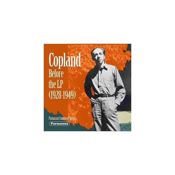 Aaron Copland - Copland Before the LP (1928-1949) (CD)