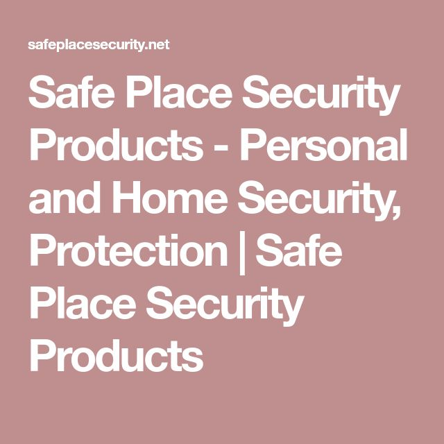 Safe Place Security Products - Personal and Home Security, Protection | Safe Place Security Products #homesecuritysystemproducts #homesecurityproducts