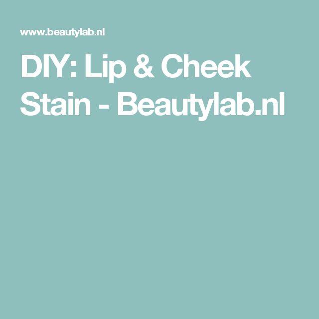 DIY: Lip & Cheek Stain - Beautylab.nl