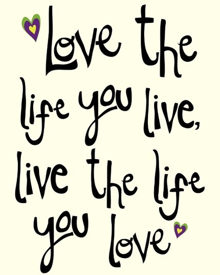 love the life you live: Wisdom, Inspirational Quotes, Quotes Sayings, Live Life, Things, Favorite Quotes, Tattoo, Love Life, Bob Marley