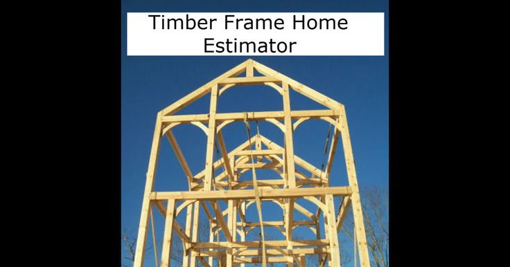 41 best do it yourself build your own timber frame Build your own home calculator