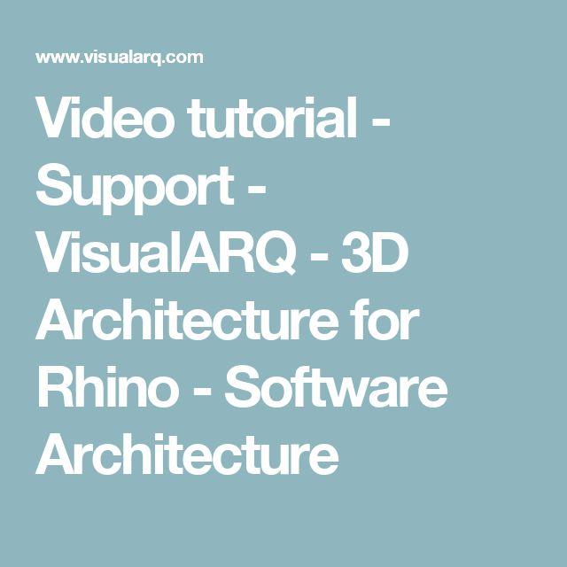 Video tutorial - Support - VisualARQ - 3D Architecture for Rhino - Software Architecture