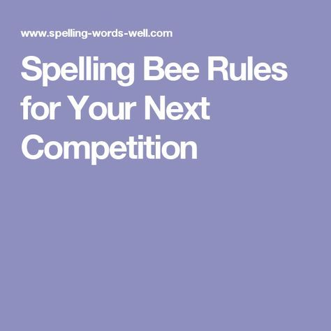 Spelling Bee Rules for Your Next Competition