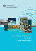 Discovering wetlands in Australia | Department of the Environment and Energy