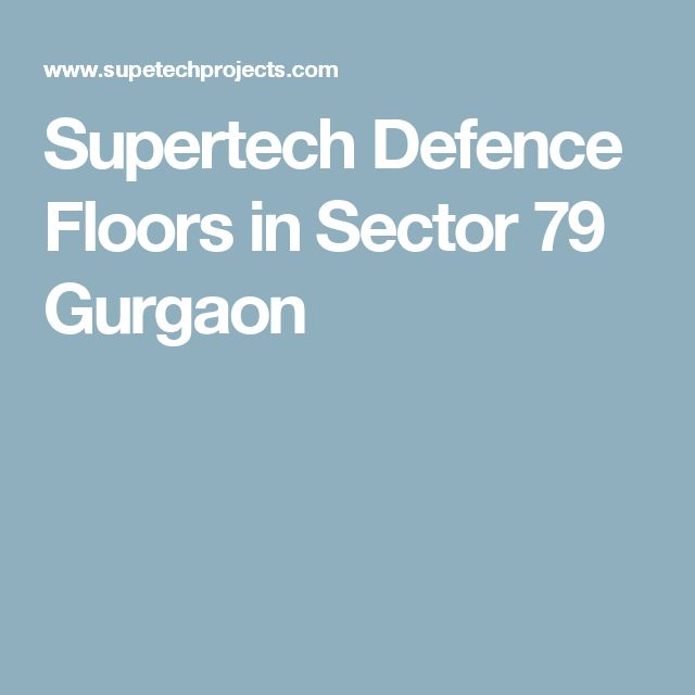 Supertech Defence Floors in Sector 79 Gurgaon