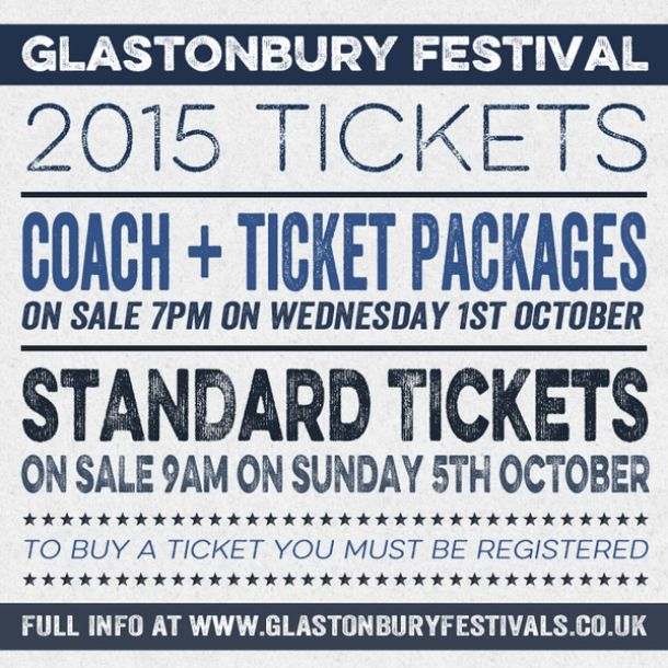 Glastonbury Festival 2015 - Ticket registration opens