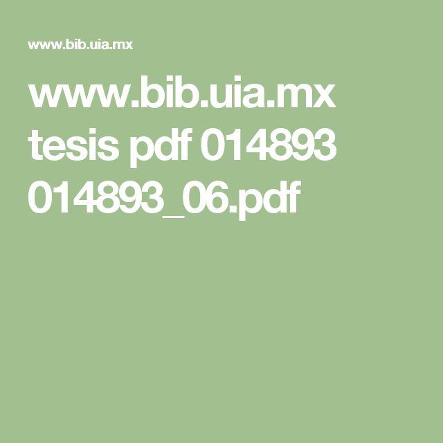 www.bib.uia.mx tesis pdf 014893 014893_06.pdf