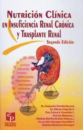Nutrición Clínica en Insuficiencia Renal Crónica y Trasplante Renal