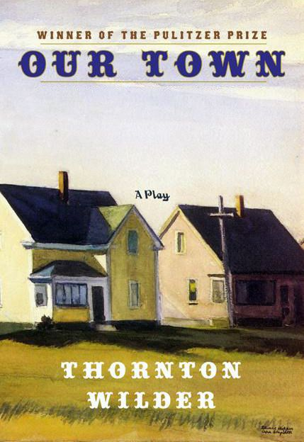 an examination of the book our town by thornton wilder Our town in cold war america: the george burns and  the george burns and gracie allen show  proach burns said he lifted from thornton wilder in our town).